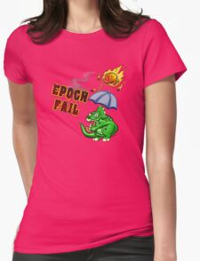 Epoch Fail Womens Fitted T-Shirt
