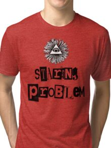 Staring Problem Tri-blend T-Shirt