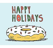 Happy Holidays Donut Photographic Print