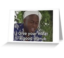 Ainsley Harriott - Give Your Meat a Good Ol' Rub Greeting Card