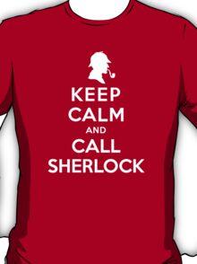 Keep Calm And Call Sherlock Holmes T-Shirt