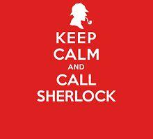 Keep Calm And Call Sherlock Holmes Unisex T-Shirt