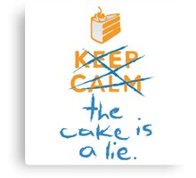 Don't keep calm the cake is a lie Canvas Print