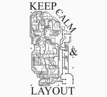 Keep Calm & Layout by erFreddo
