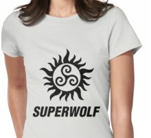 Don't Superwolf Out On Me Womens Fitted T-Shirt
