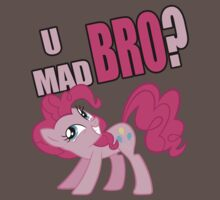 U MAD BRO? by smithy1311
