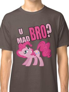 U MAD BRO? Classic T-Shirt