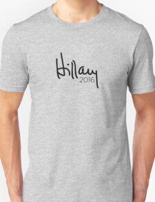 Hillary 2016 Signature Unisex T-Shirt