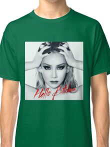 CL Hello Bitches Classic T-Shirt