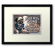 Funny Pugs With Guns Framed Print