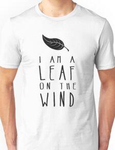 I am a Leaf on the Wind Unisex T-Shirt