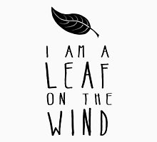 I am a Leaf on the Wind T-Shirt