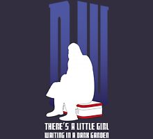 There is a little girl waiting... Unisex T-Shirt