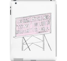 Billboard Quote iPad Case/Skin