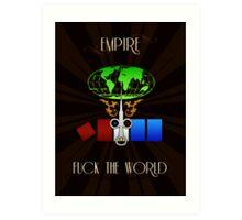 Empire FTW Art Print