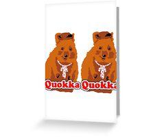 Quokka Quokka Greeting Card