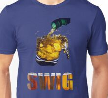 Take a swig Unisex T-Shirt