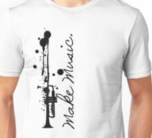 Make Music (Trumpet) Unisex T-Shirt