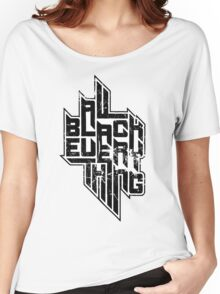 All Black Everything / Logo (white) Women's Relaxed Fit T-Shirt