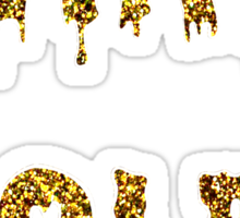 STAY GOLD! Sticker