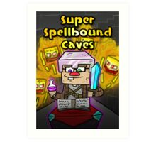 Super Spellbound Caves - Enchanting Poster Art Print
