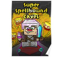 Super Spellbound Caves - Enchanting Poster Poster
