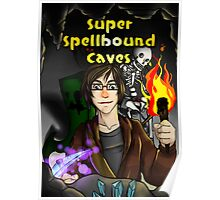 Super Spellbound Caves - Discovery Poster Poster