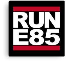 RUN E85 Canvas Print