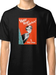 Harry Hears A Horcrux ! Classic T-Shirt