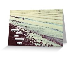 dreaming about those summer days Greeting Card