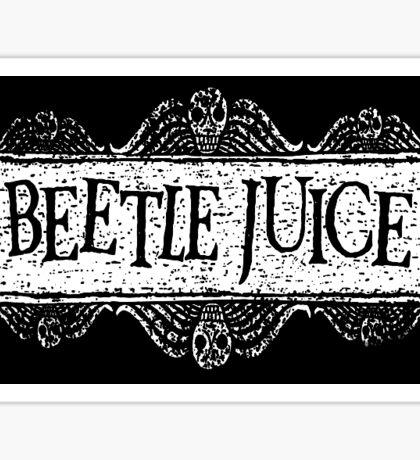 Beetlejuice Beetlejuice Beetlejuice Sticker