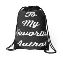 To My Favorite Author/ Paper Storms Drawstring Bag