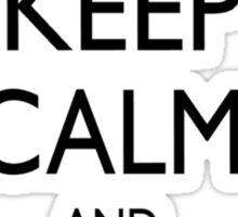 KEEP CALM AND ASDFGHJKL; Sticker