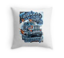 Truckers Never Say Die Throw Pillow