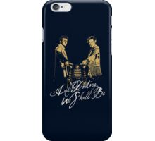 And Doctors we shall be iPhone Case/Skin