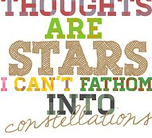 my thoughts are stars i can't fathom into constellations by minun
