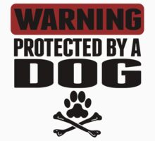 Warning Protected By A Dog One Piece - Long Sleeve