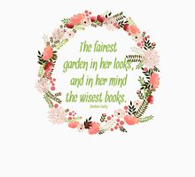 The Fairest Garden Quote Print Unisex T-Shirt