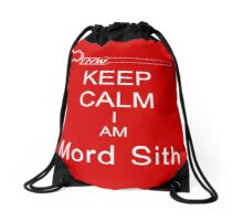 Keep Calm I am Mord Sith Drawstring Bag