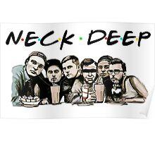 Neck Deep (Friends) Poster