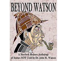 Beyond Watson Photographic Print