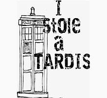 I stole a TARDIS Unisex T-Shirt