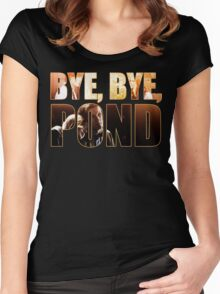 Bye, Bye, Pond Women's Fitted Scoop T-Shirt