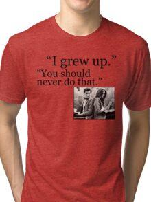 I Grew Up Tri-blend T-Shirt