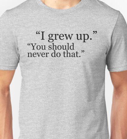 I Grew Up version 2 Unisex T-Shirt