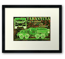 Tarantula - Mechanized Infantry Support Framed Print