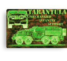 Tarantula - Mechanized Infantry Support Canvas Print