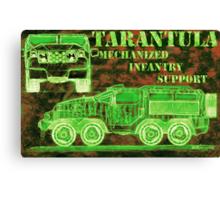 Tarantula - Mechanized Infantry Support Canvas Print