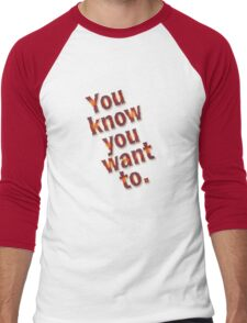 U no u want 2 Men's Baseball ¾ T-Shirt