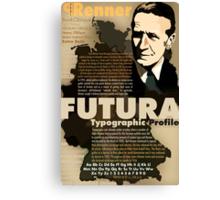 Paul Renner Futura Typography Canvas Print